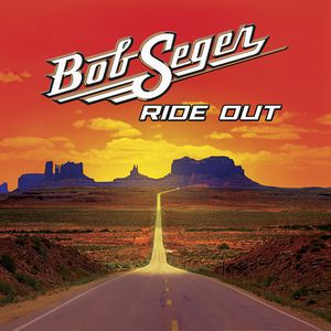 Bob Seger / Ride Out (Deluxe Edition) (輸入盤CD)(ボブ・シーガー)